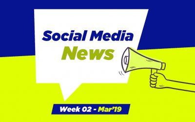 Social Media News – Week 2 – Mar 2019: For Nonprofits, Church & Ministry