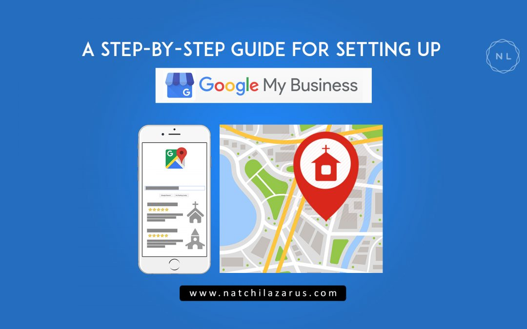 A Step-by-Step Guide for listing your church in Google My Business