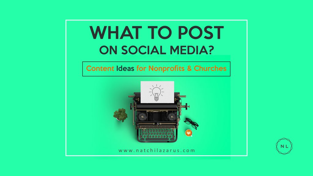 what to post on social media content-ideas-church-ministry