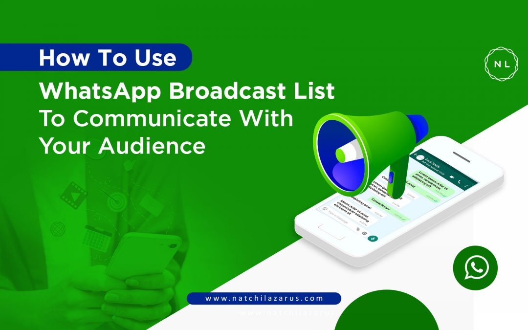 How to use WhatsApp Broadcast List