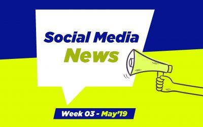 Social Media News – May 2019 – Week 3: For Nonprofits & Church Leaders