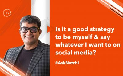 Is it a good strategy to be myself on social media and say whatever I want to? #AskNatchi