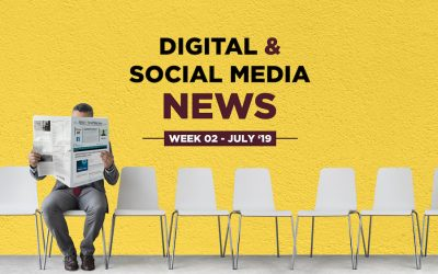 Digital & Social Media News – July 2019 – Week 2