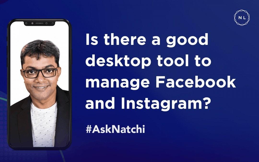 Creator Studio: Desktop tool to manage Instagram comments and DM #AskNatchi