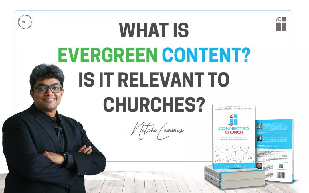 What is Evergreen Content? Is it relevant to churches?