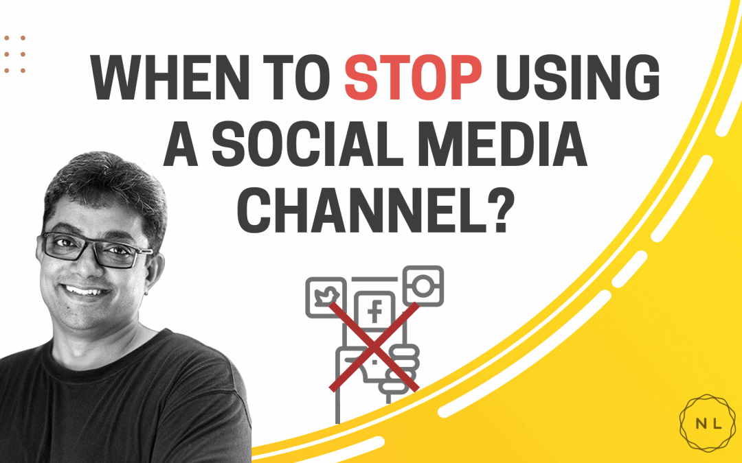 [Question] When should you STOP using a Social Media Channel?