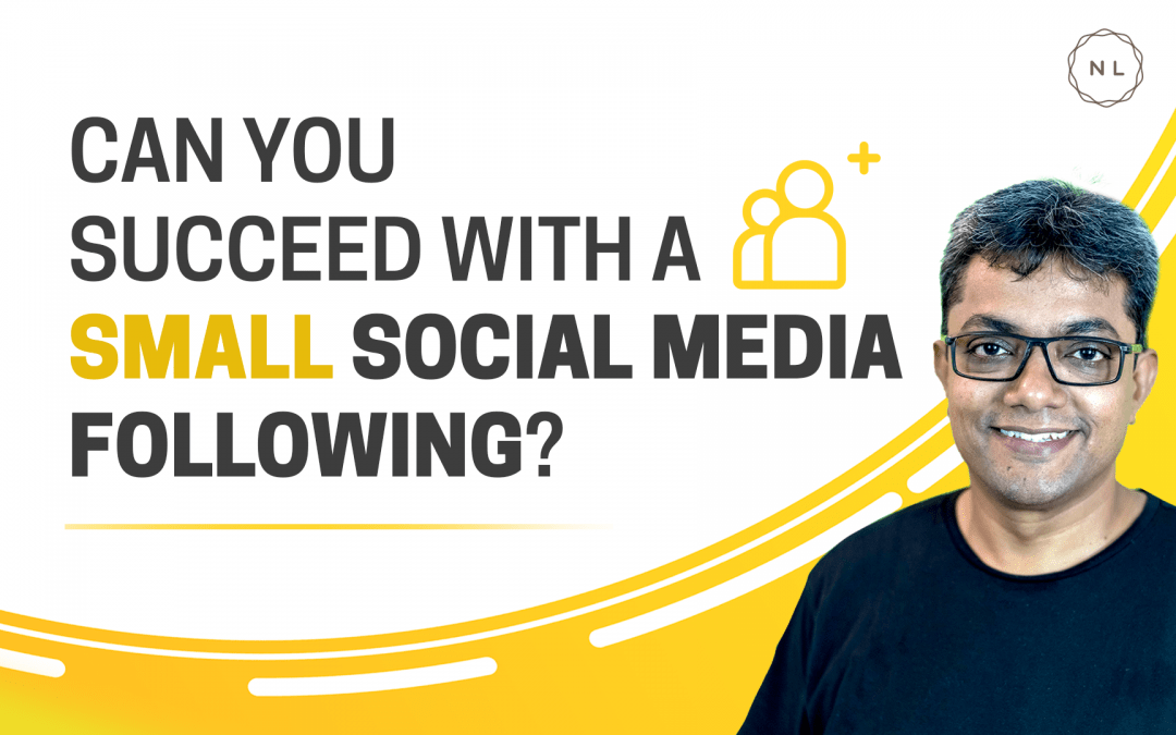 [Question] Can you Succeed with a Small Social Media Following?