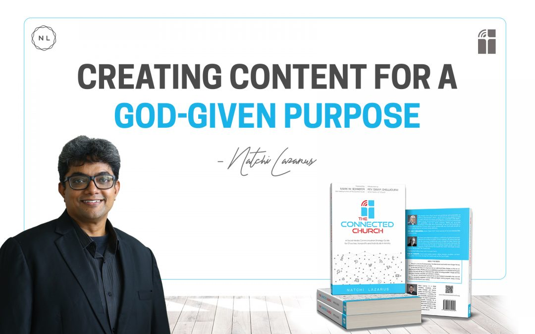Creating content for a God-given purpose