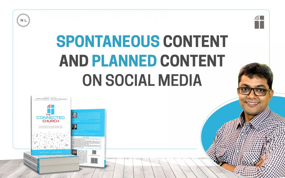 How to use both Spontaneous & Planning Content on Social Media