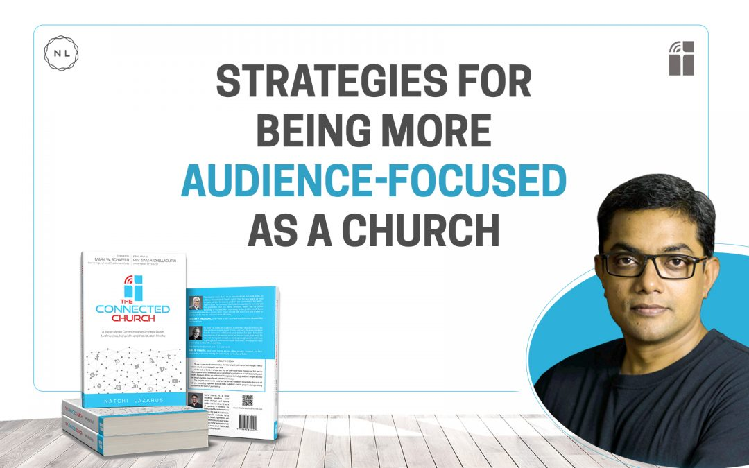 Be an audience-focussed church or ministry on social media