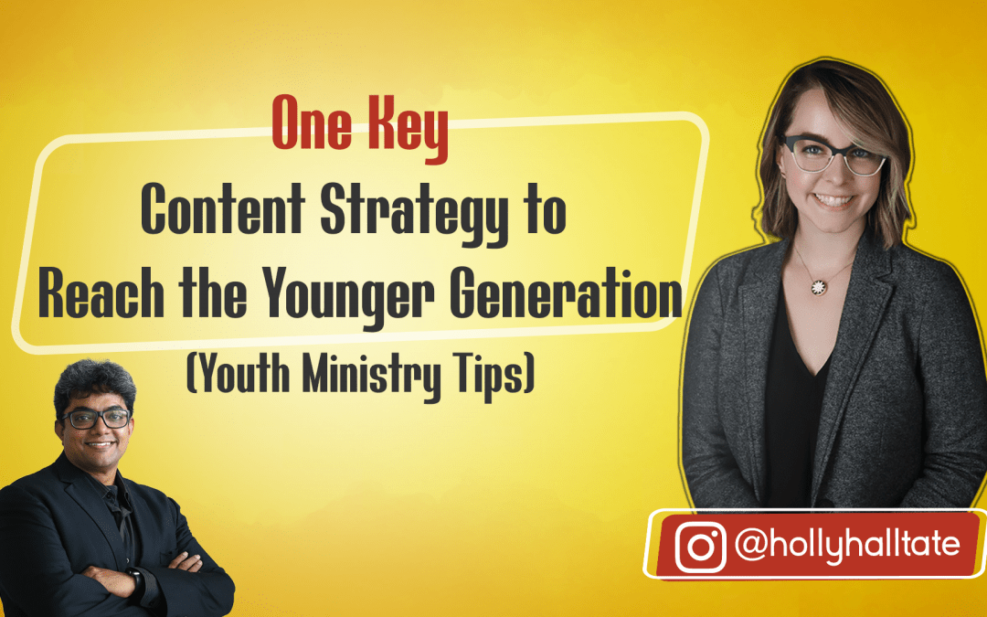 [Question] How to Reach the Younger Generation Online? One Key Strategy for Youth Ministry
