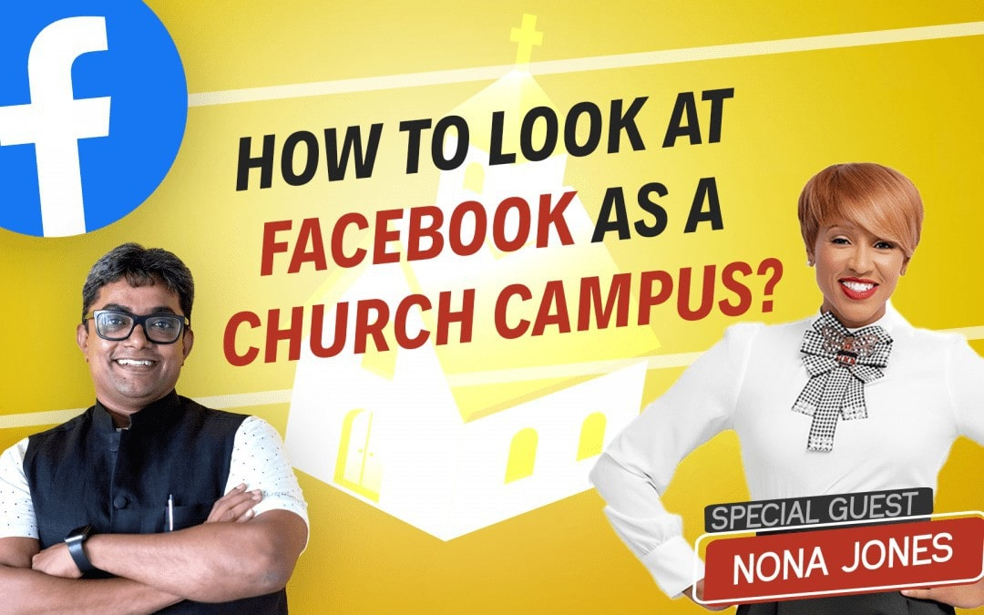 [Question] How to Look at Facebook as your Church Campus