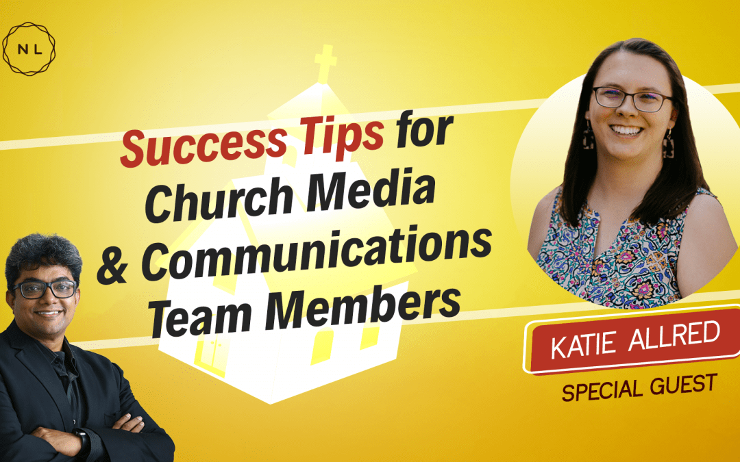 [Question] Success Tips for Church Communications & Media Teams