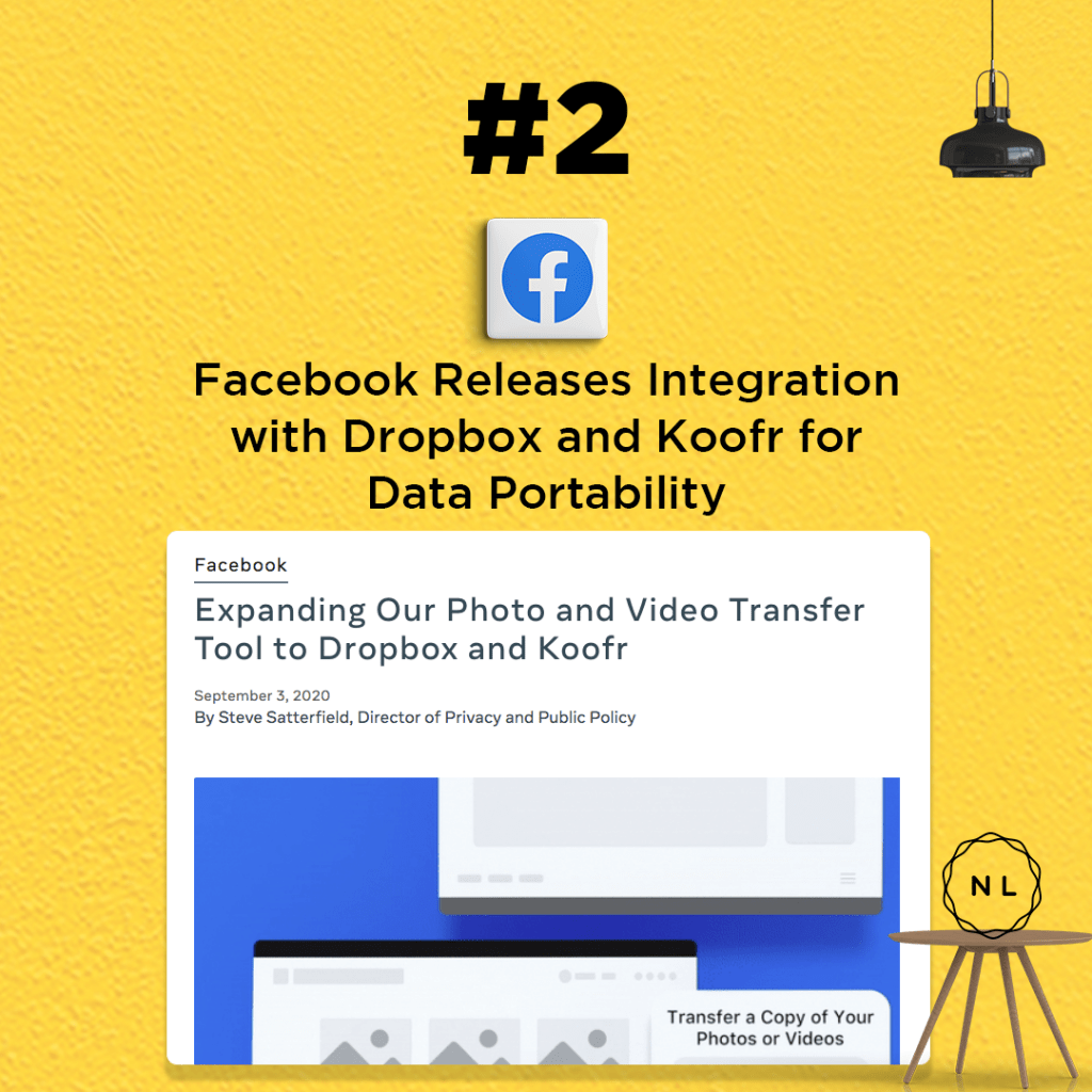 Our next news is from Facebook. Last week, Facebook announced expansion of its data portability features. Facebook has been working on data portability, which is basically the ability for you to download your photos or videos that you've already uploaded on Facebook into your other storage systems, like Google Photos, etc.