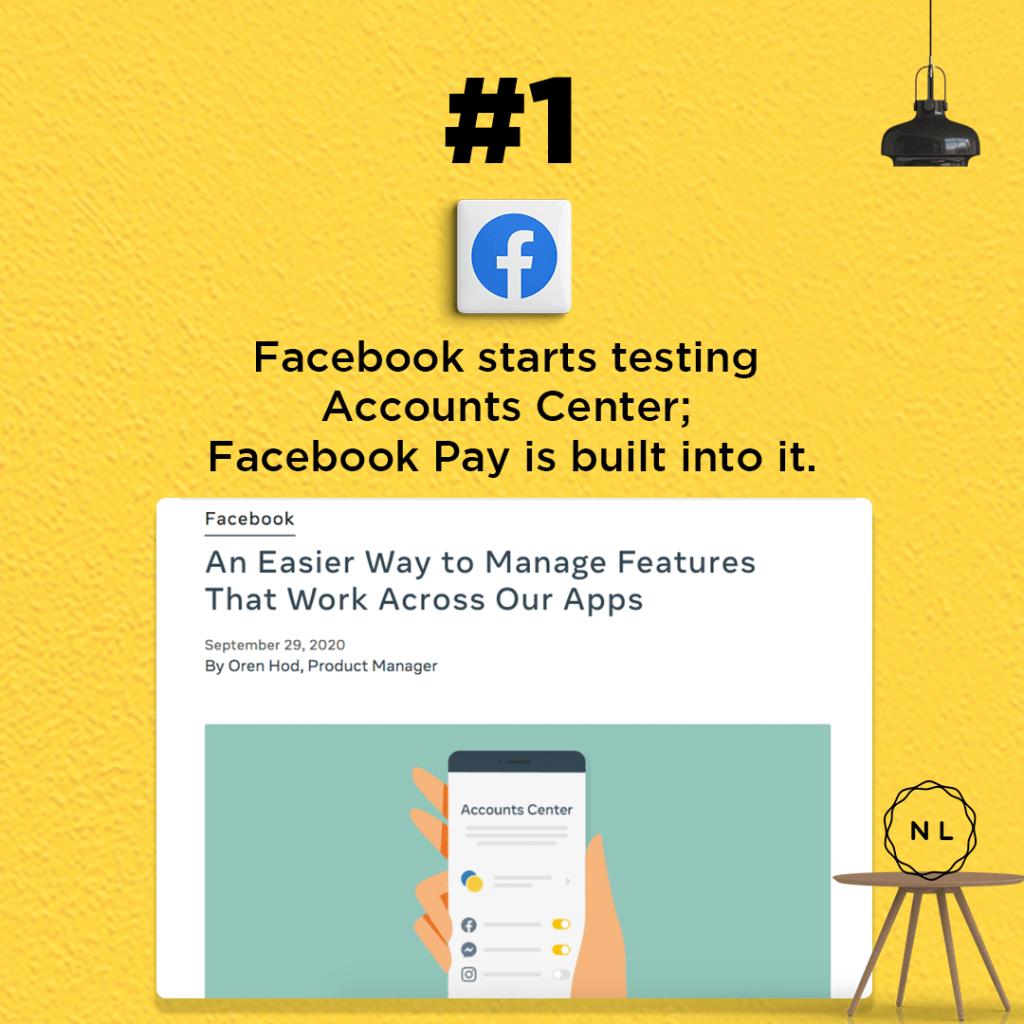 Facebook starts testing Accounts Center