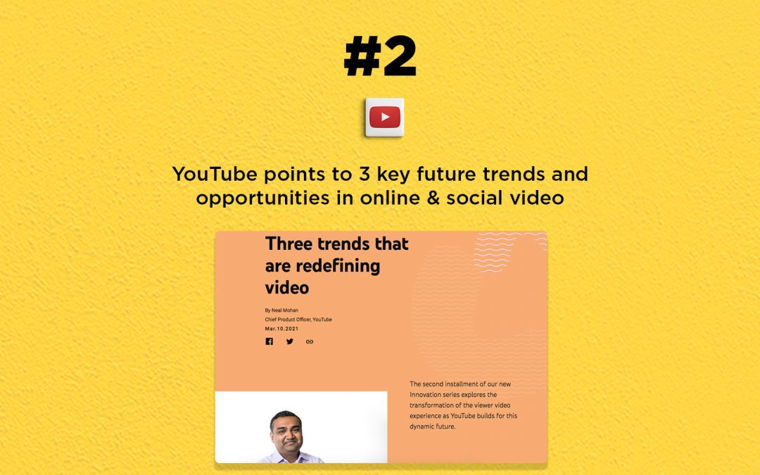YouTube points to 3 key future trends: The Connected Church News