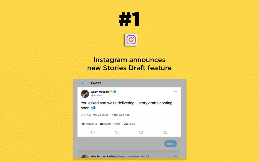 Instagram Stories get draft feature: The Connected Church News