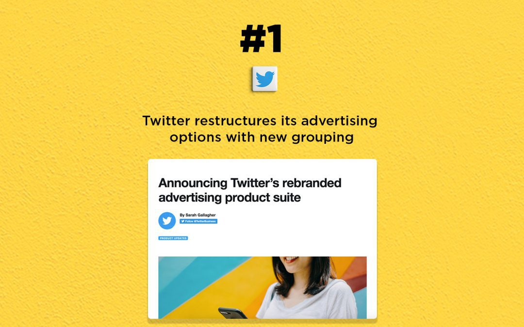 Twitter restructures its ads options with new grouping: The Connected Church News