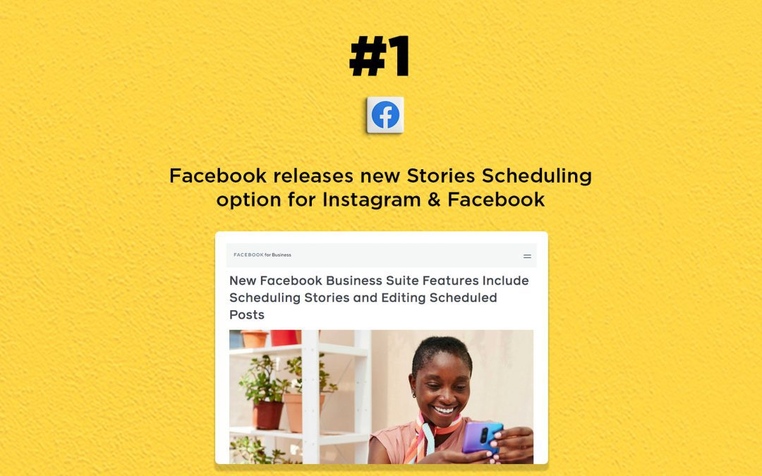 Facebook releases a new Stories scheduling feature: The Connected Church News