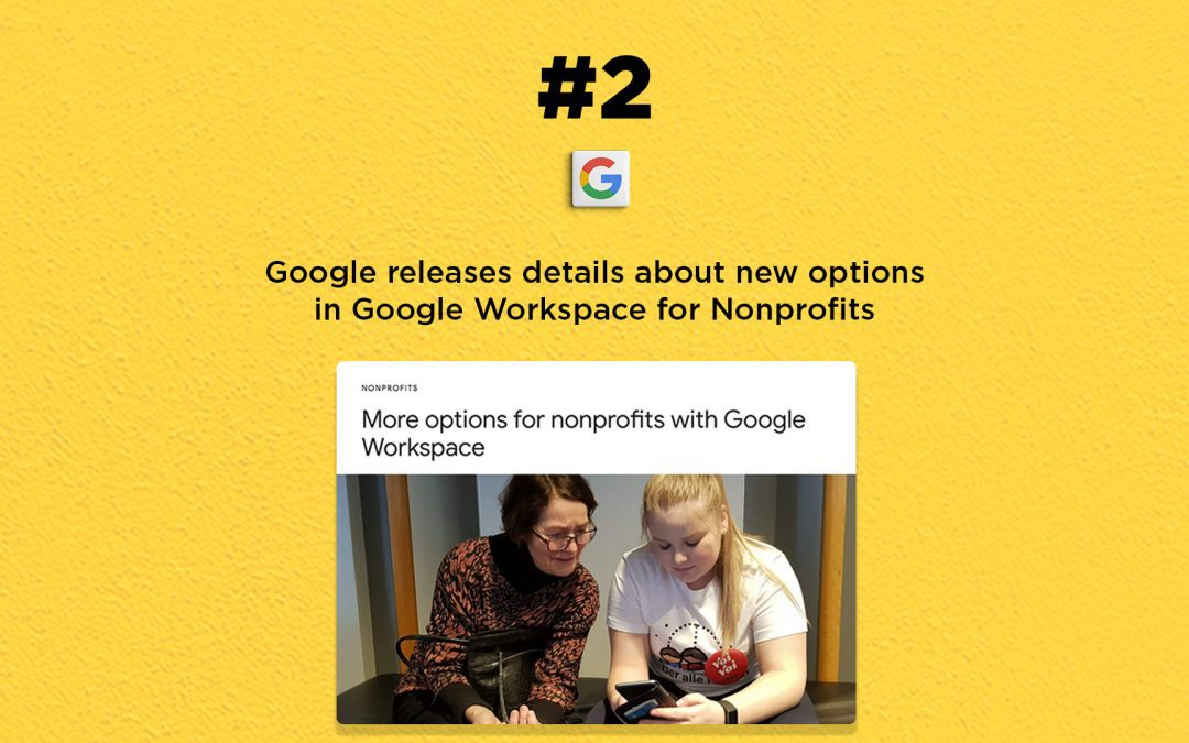 Google releases details about Workspace for Nonprofits: The Connected Church News