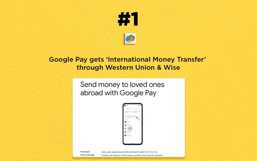 Google Pay launches international money transfer facility: The Connected Church News
