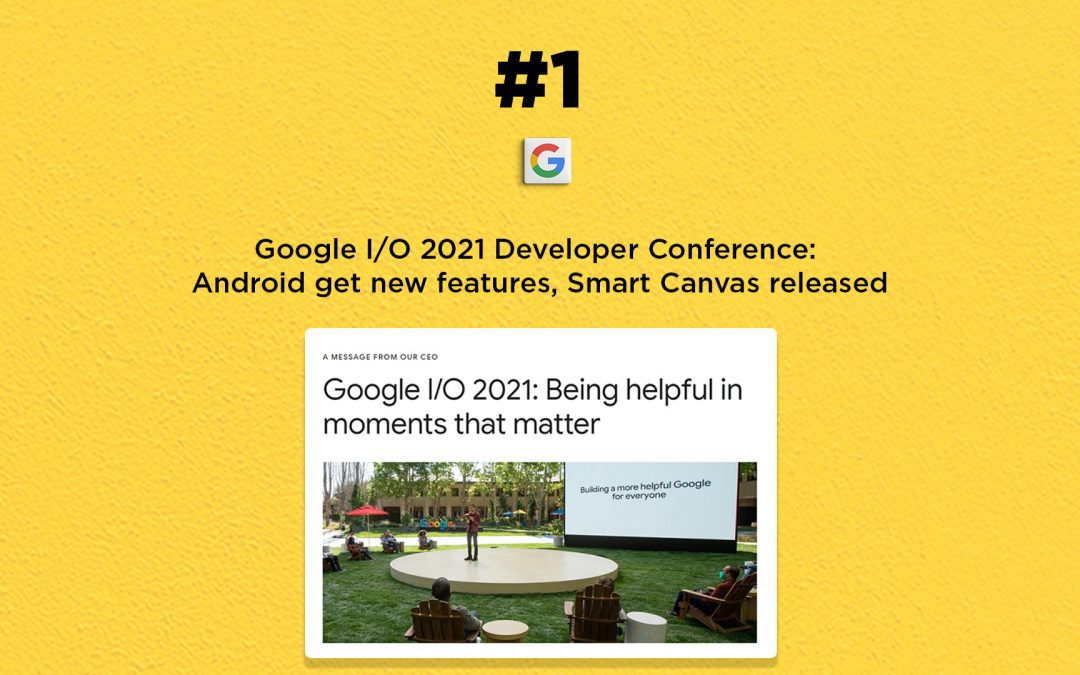 Google I/O 2021: New Products Released: The Connected Church News