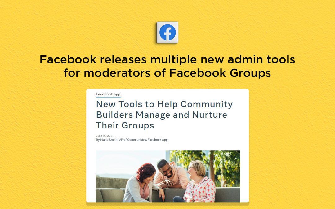 Facebook releases new tools for Groups admins and moderators