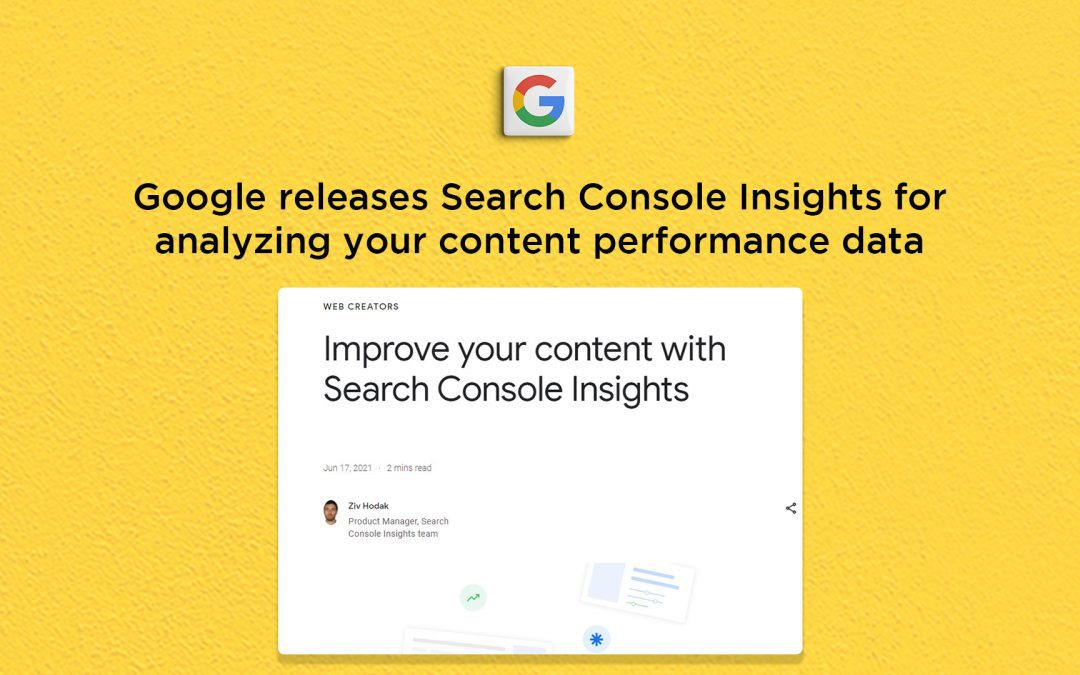 Google releases Search Console Insights to measure content performance