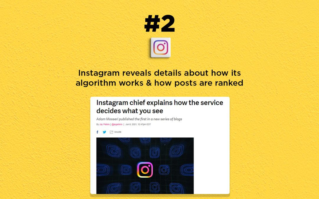 Instagram talks about how its algorithm works: The Connected Church News