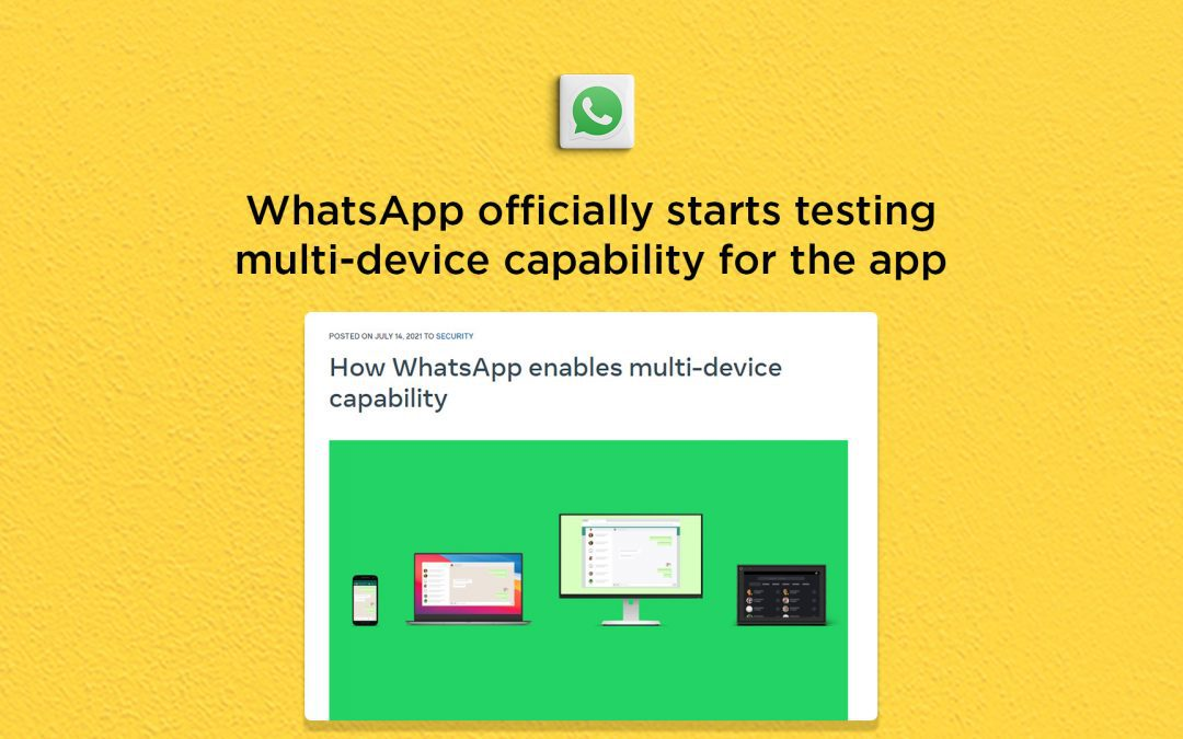 WhatsApp officially starts testing multi-device capability for the app
