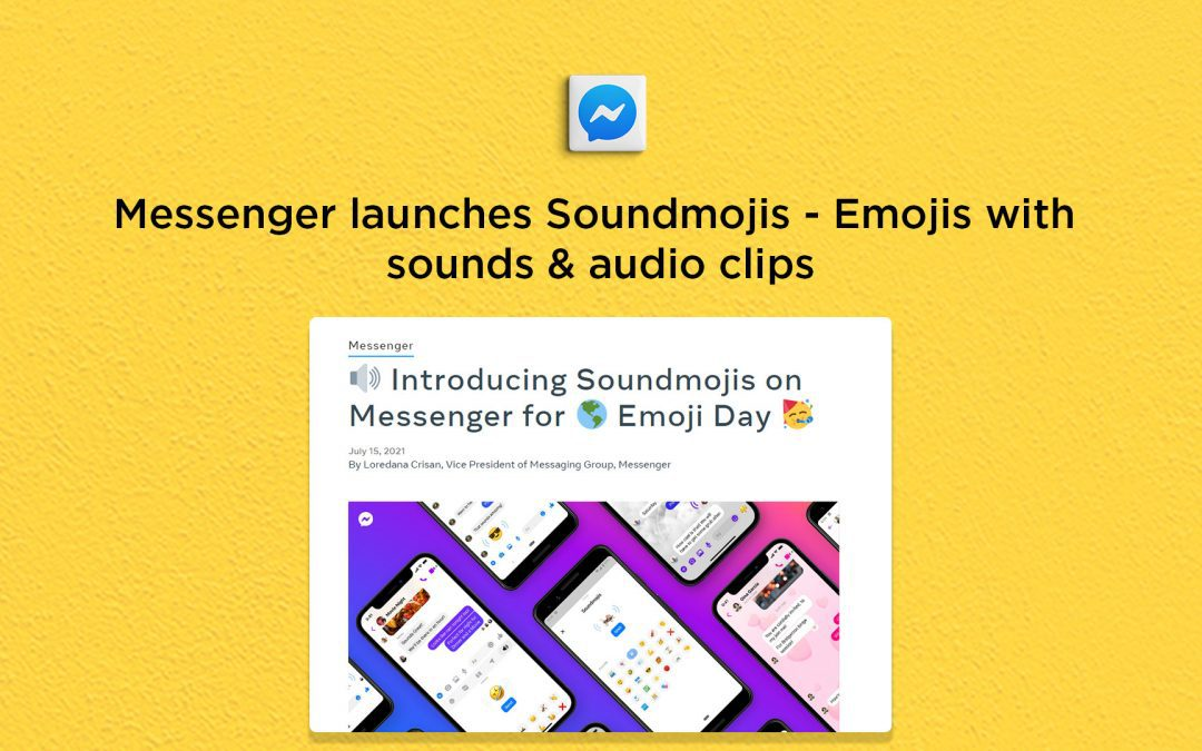 Messenger launches Soundmojis, emojis with sounds & audio clips