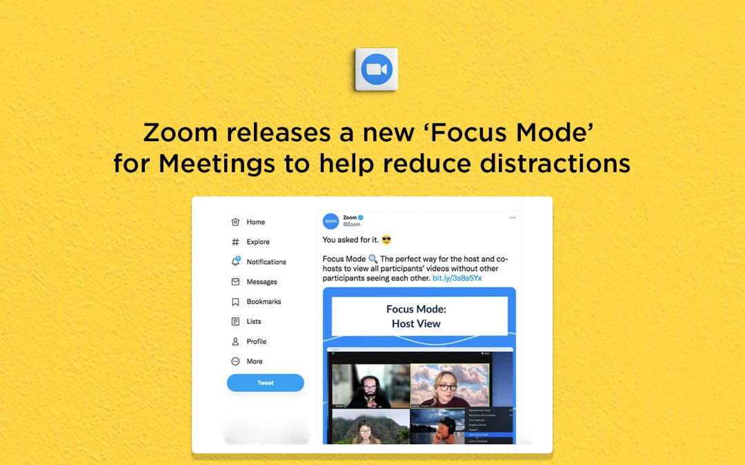 Zoom releases a new 'Focus Mode' for Meetings to help reduce distraction