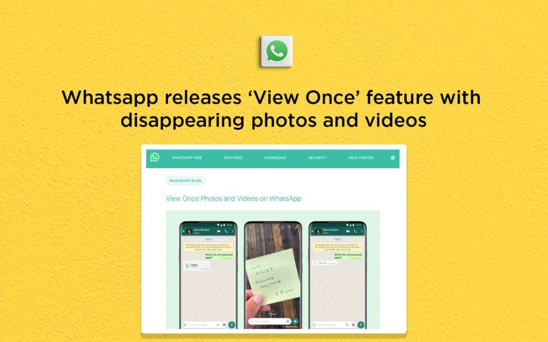 Whatsapp releases 'View Once' feature with disappearing photos & videos