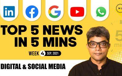[Top News: Week 4, Sep 2021] YouTube, Facebook, LinkedIn, Google, WhatsApp – The Connected Church News