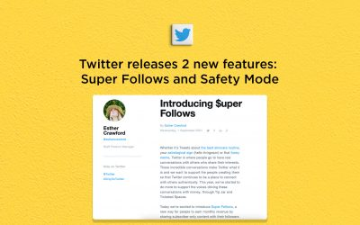 Twitter launches 2 new features: Super Follows and Safety Mode