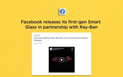 Facebook has created a Smart Glass in partnership with Ray-Ban