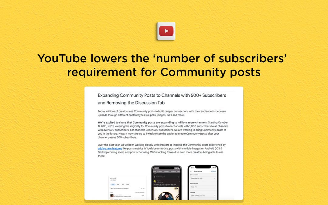 YouTube lowers the 'subscriber' requirement for accessing Community posts