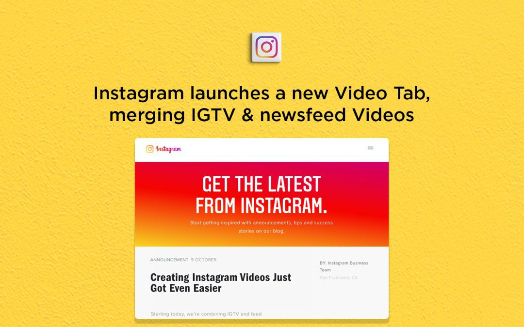 Instagram launches a new Video Tab combining IGTV & newsfeed Videos