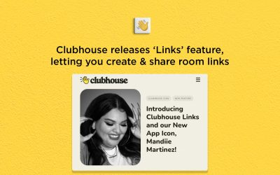 Clubhouse releases 'Links' feature for sharing room links outside the app